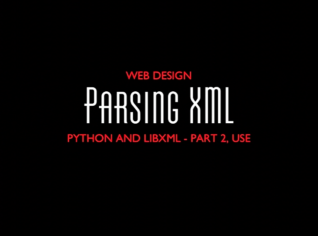 Parsing XML with Python, Part 2
